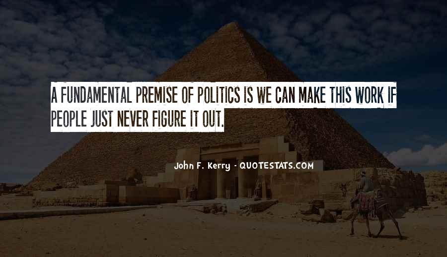 John F. Kerry Quotes #1740120