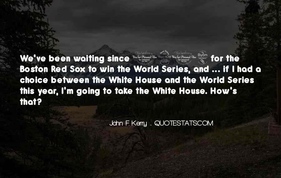 John F. Kerry Quotes #1873952