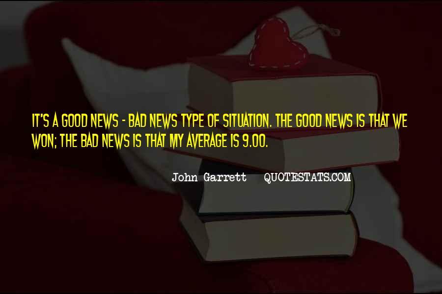 John Garrett Quotes #1168839