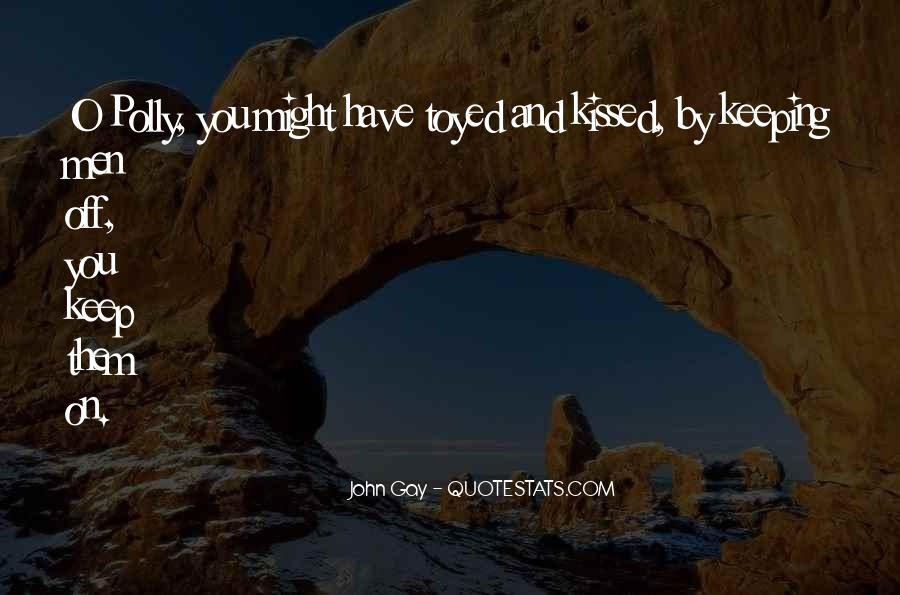 John Gay Quotes #1495496
