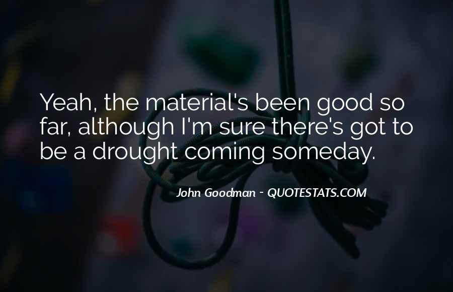 John Goodman Quotes #134877