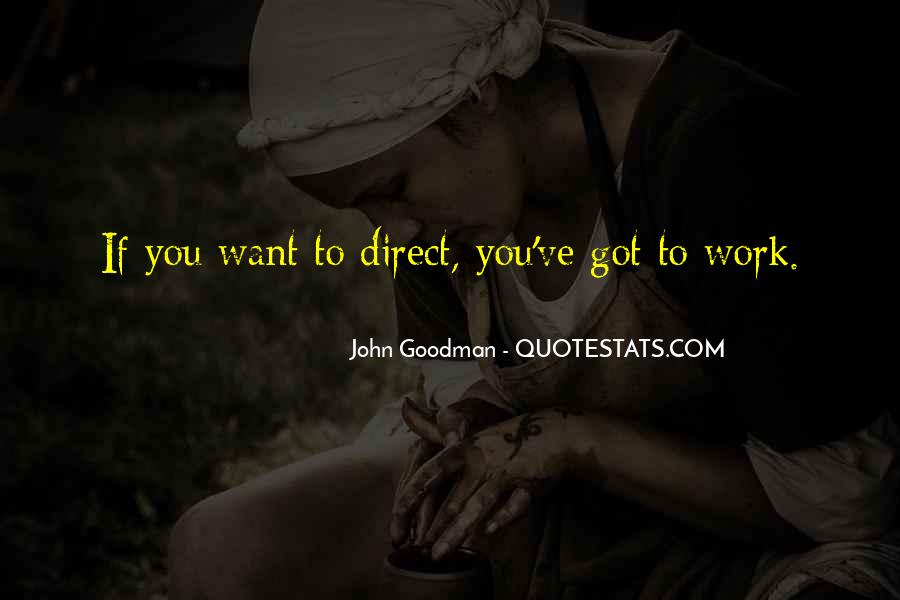 John Goodman Quotes #1539504
