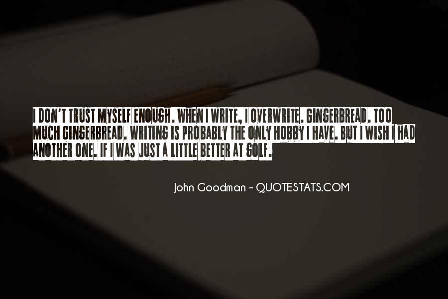 John Goodman Quotes #419899