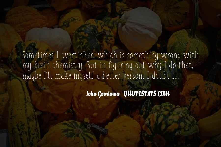 John Goodman Quotes #727951