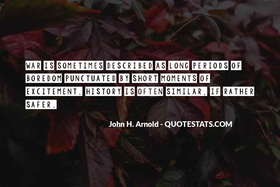 John H. Arnold Quotes #1089996