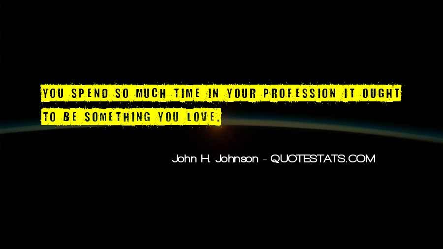 John H. Johnson Quotes #1186293