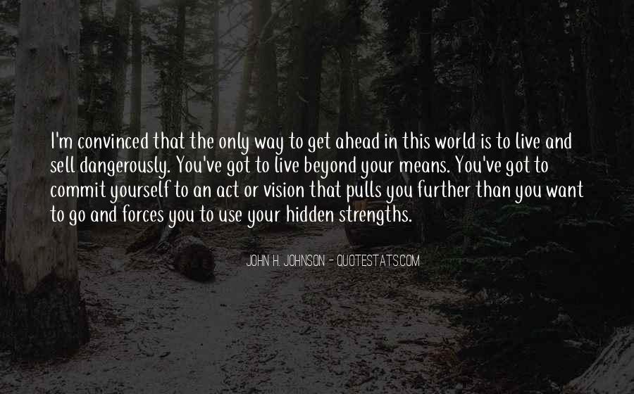 John H. Johnson Quotes #1275754