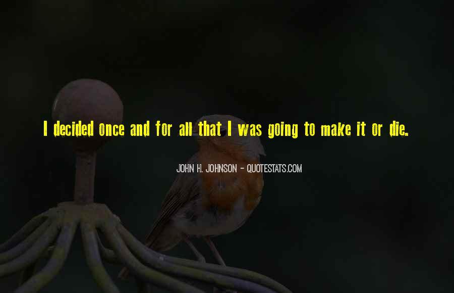 John H. Johnson Quotes #540069