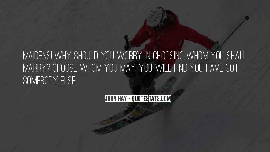 John Hay Quotes #765352