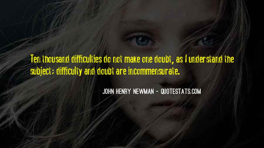 John Henry Newman Quotes #1329728