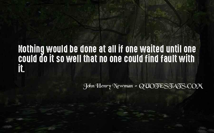John Henry Newman Quotes #1403453