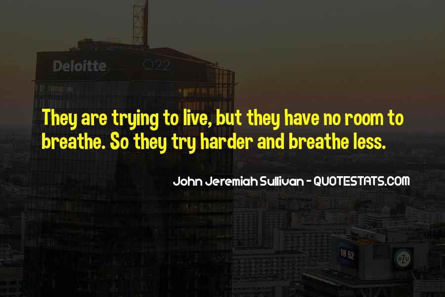 John Jeremiah Sullivan Quotes #257399