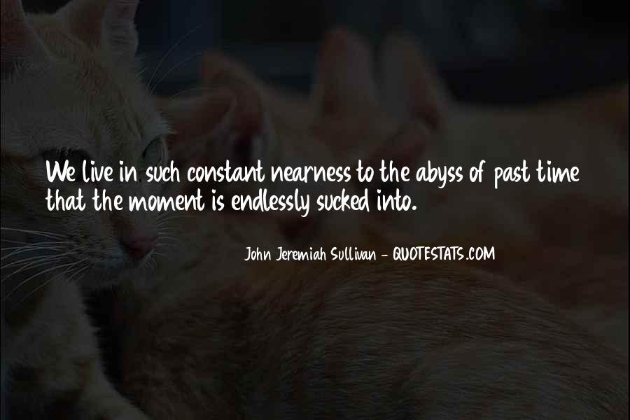 John Jeremiah Sullivan Quotes #276164
