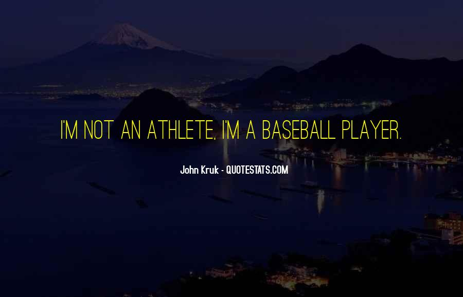 John Kruk Quotes #411110