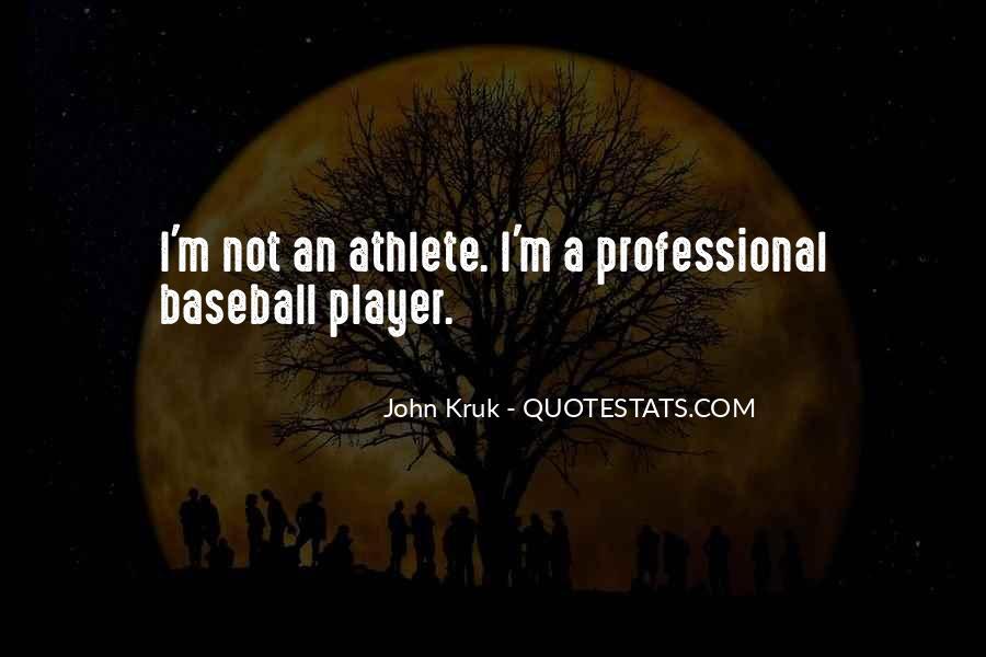 John Kruk Quotes #954367