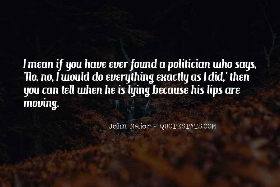John Major Quotes #1151358