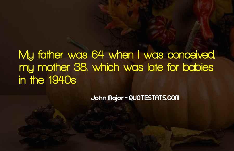 John Major Quotes #1216009
