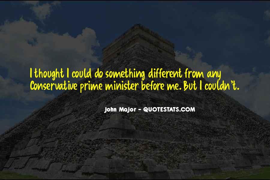 John Major Quotes #1515417