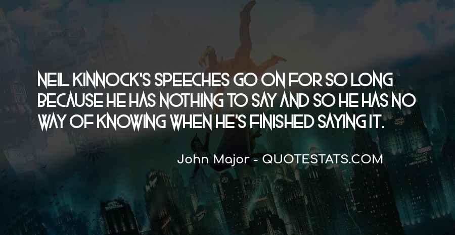 John Major Quotes #1614814