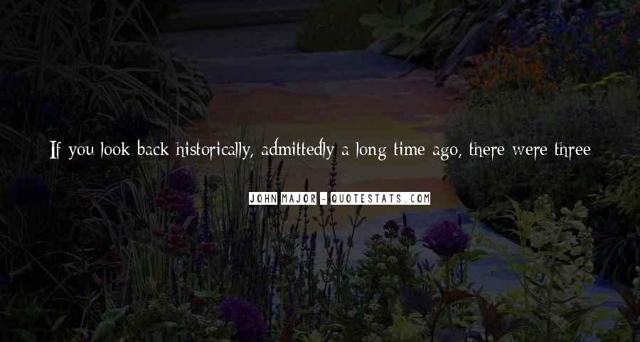 John Major Quotes #358648
