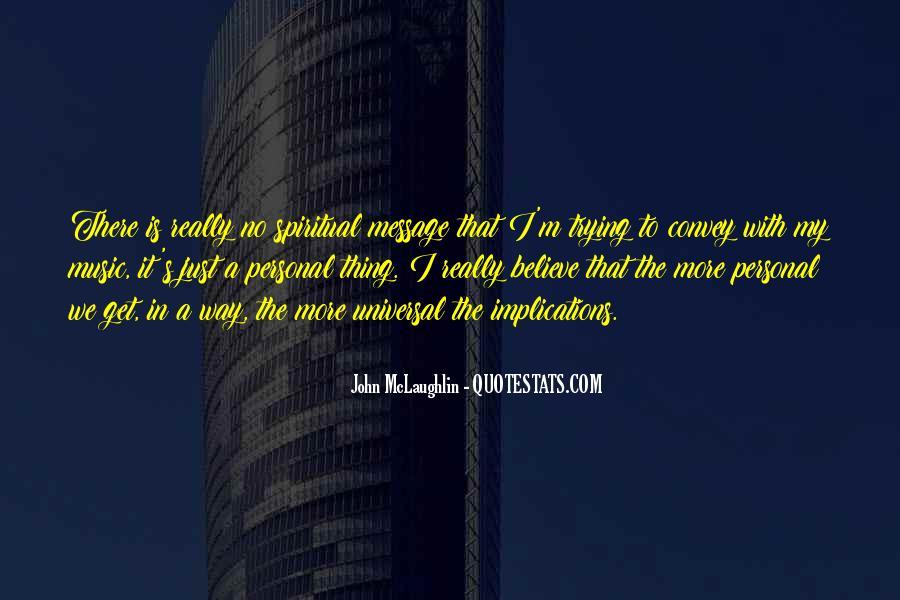 John McLaughlin Quotes #1664102
