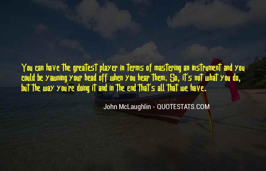 John McLaughlin Quotes #598460