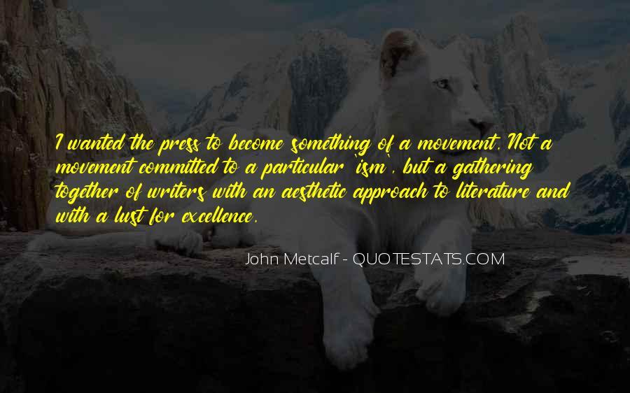 John Metcalf Quotes #311827