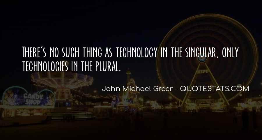 John Michael Greer Quotes #528217