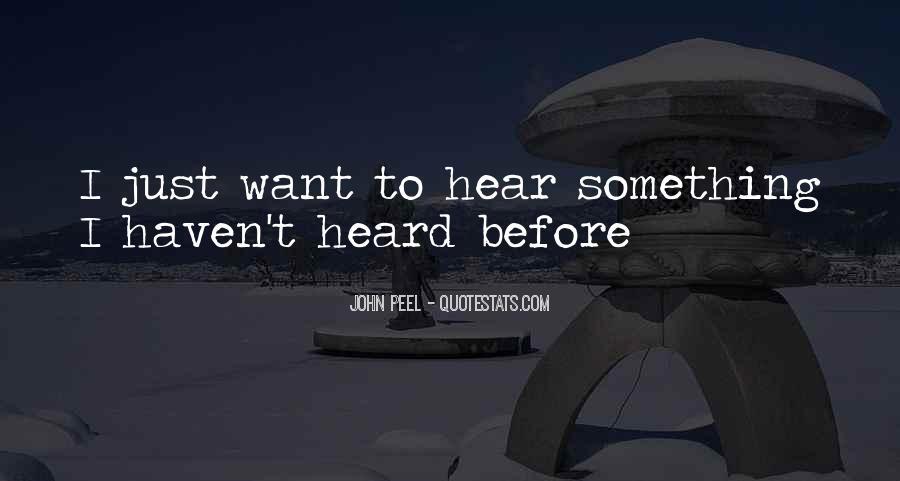 John Peel Quotes #1534810