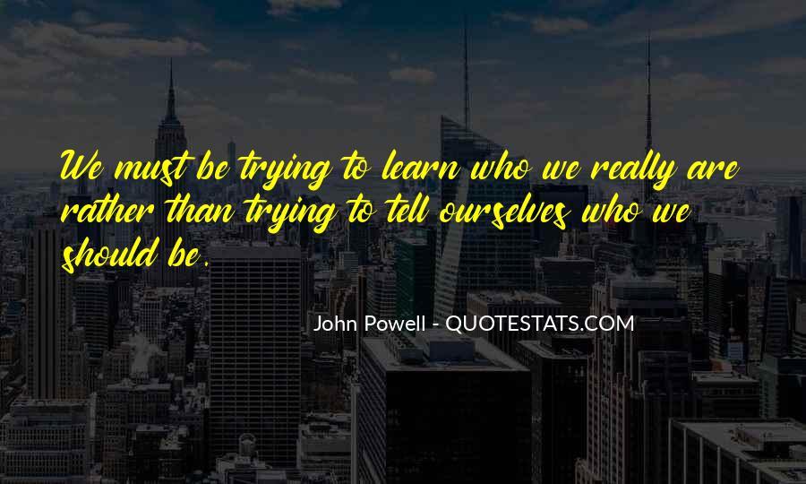 John Powell Quotes #246476