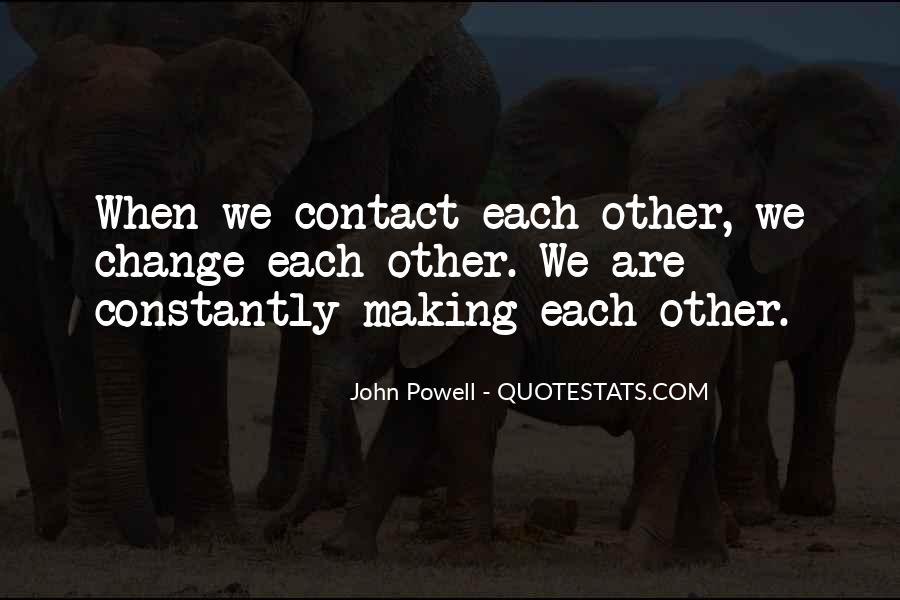 John Powell Quotes #409575