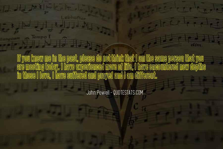 John Powell Quotes #676968