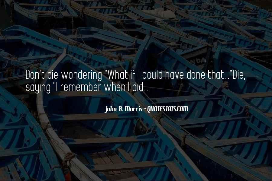 John R. Morris Quotes #32025