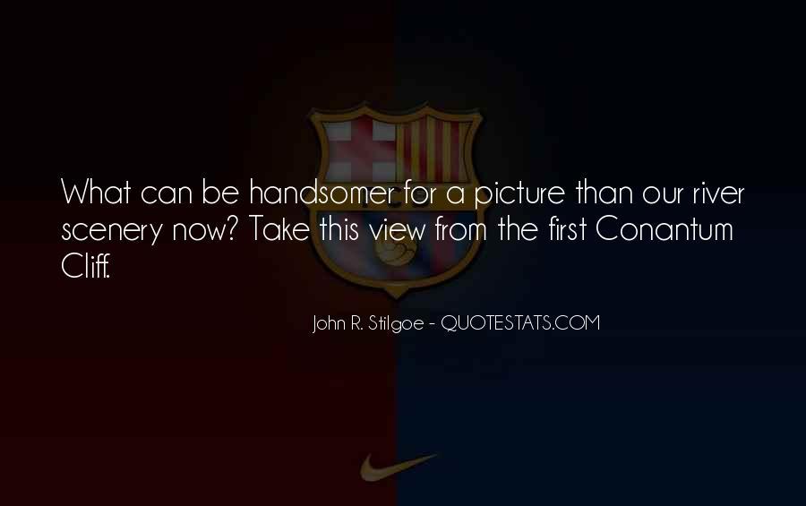 John R. Stilgoe Quotes #1125356
