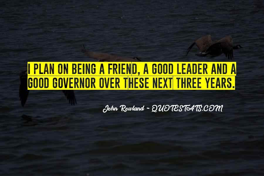 John Rowland Quotes #1327939
