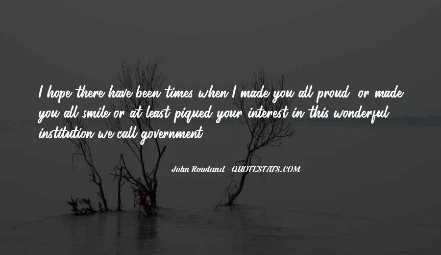 John Rowland Quotes #1362408