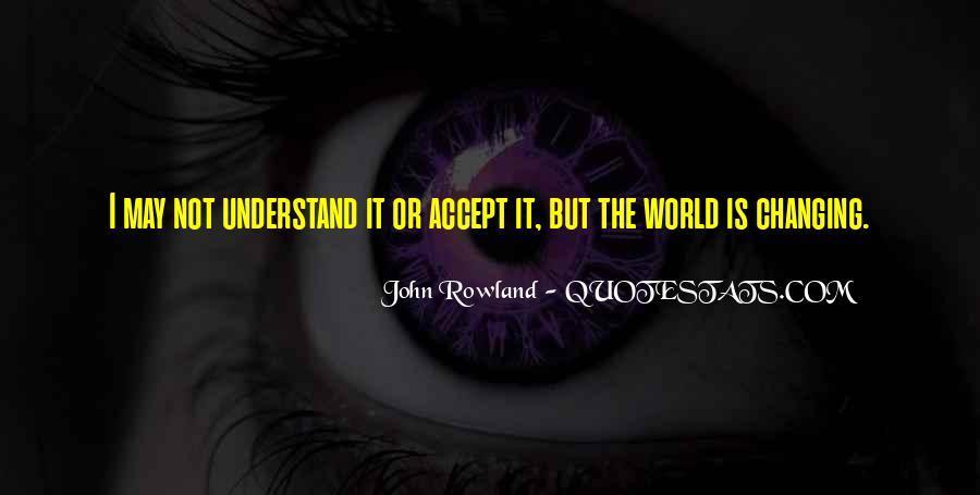 John Rowland Quotes #515435