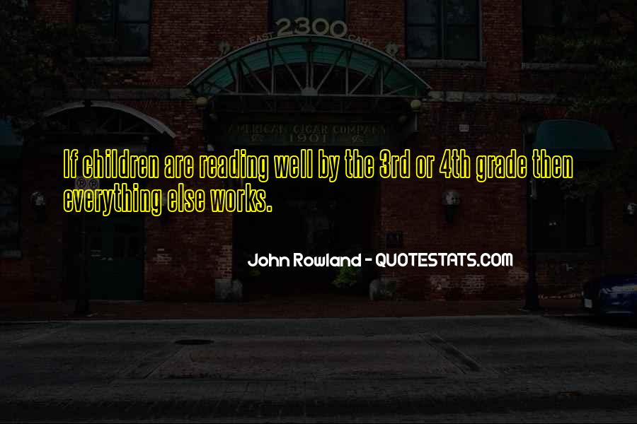 John Rowland Quotes #710361