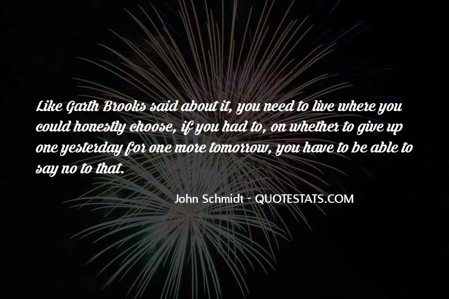 John Schmidt Quotes #1464684
