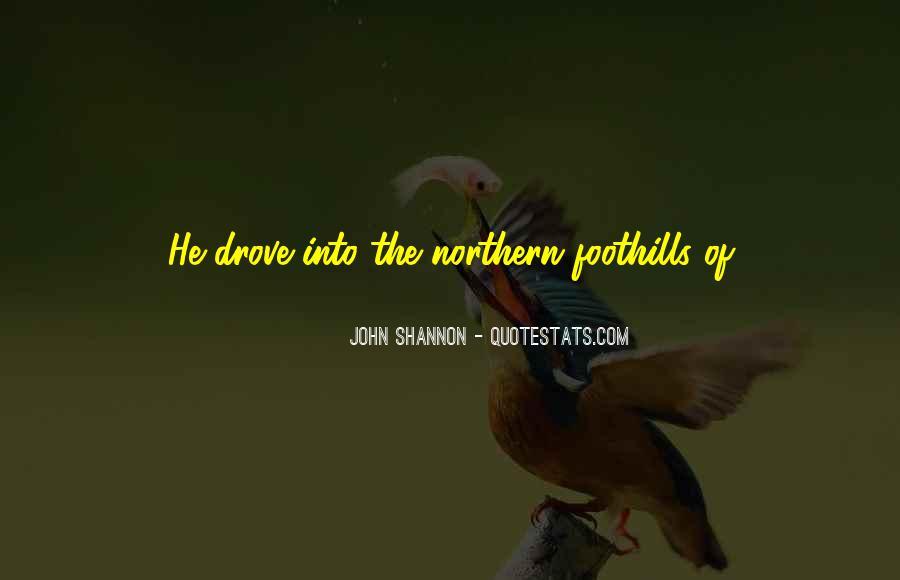 John Shannon Quotes #295618