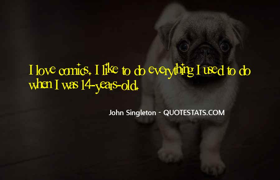 John Singleton Quotes #1001462