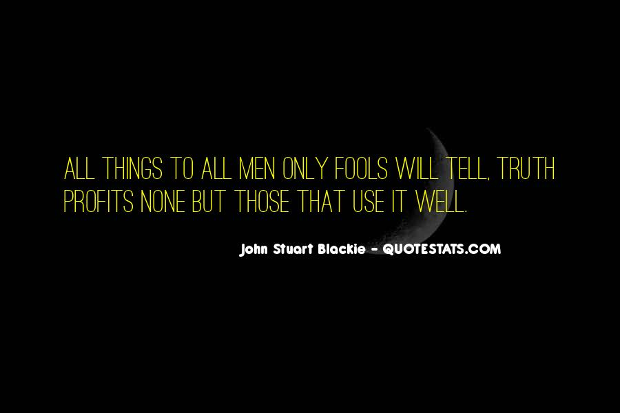 John Stuart Blackie Quotes #1405596