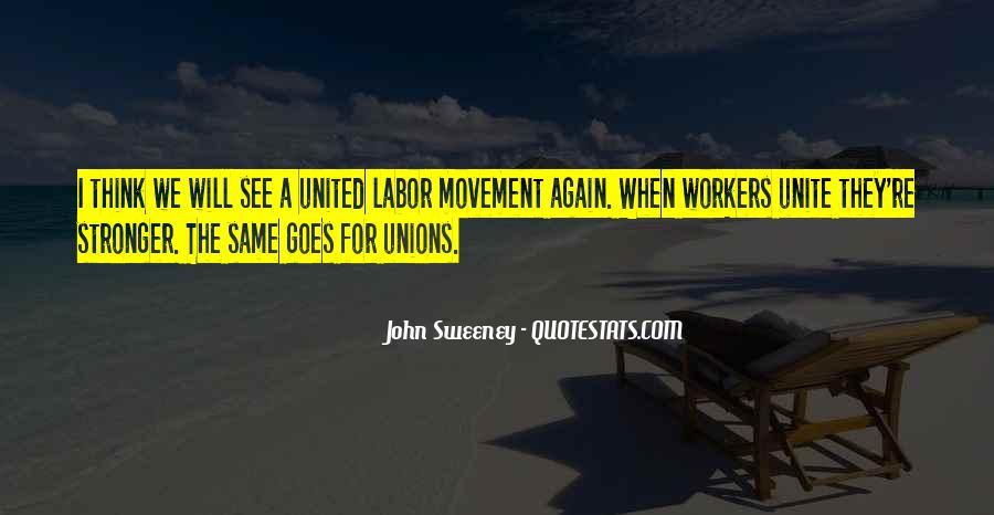 John Sweeney Quotes #214279