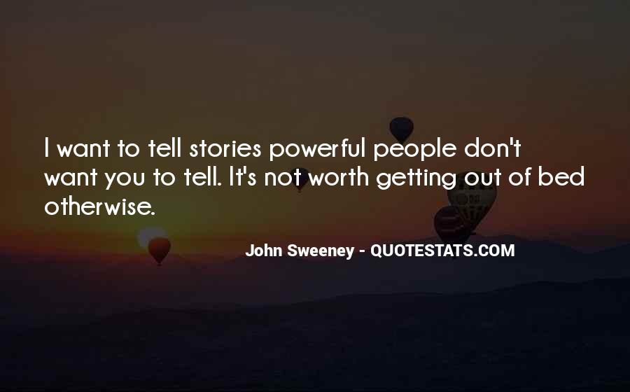 John Sweeney Quotes #278702