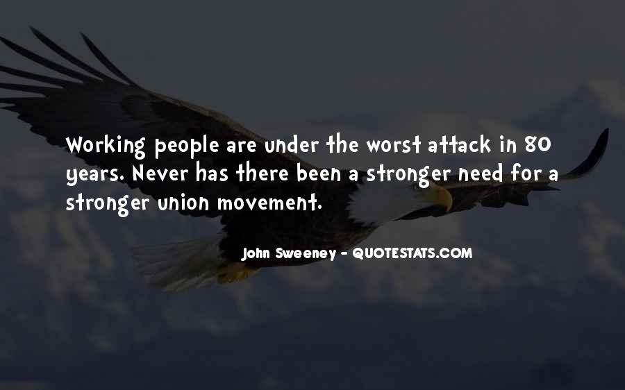 John Sweeney Quotes #295786
