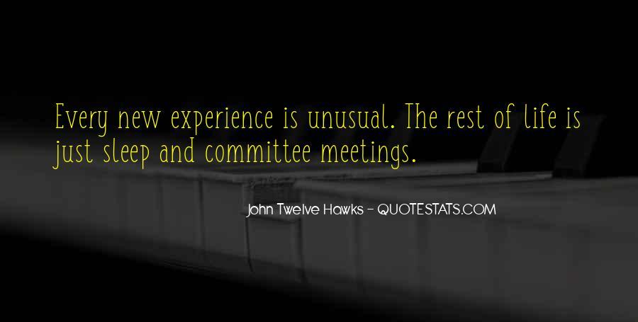 John Twelve Hawks Quotes #1233740