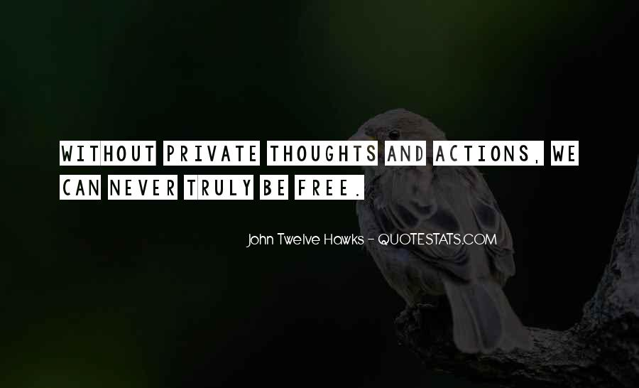 John Twelve Hawks Quotes #1374701