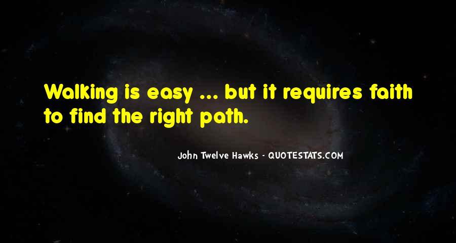 John Twelve Hawks Quotes #1708412