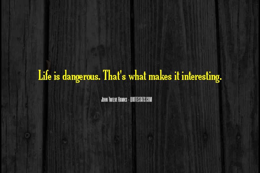 John Twelve Hawks Quotes #1754438