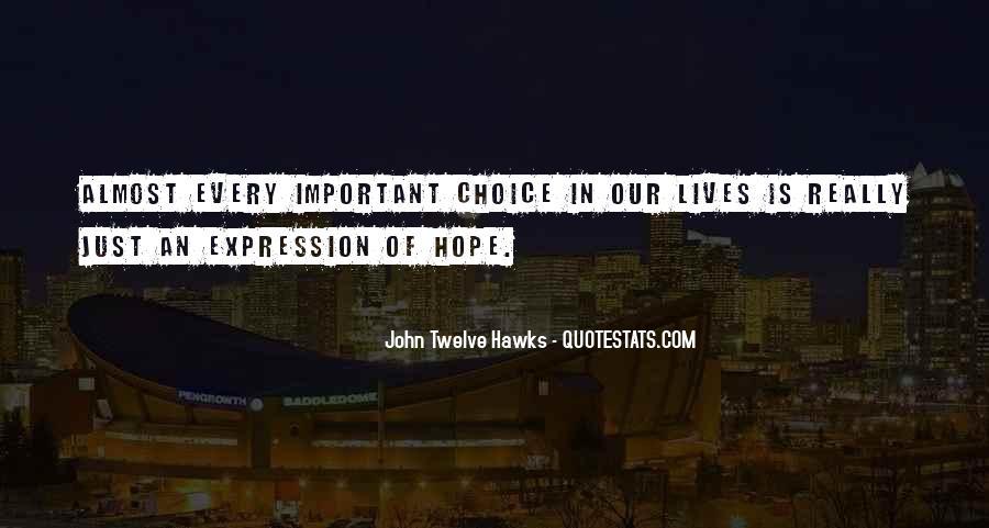 John Twelve Hawks Quotes #1760733
